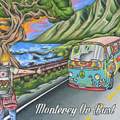 Monterey Or Bust by Various Artists