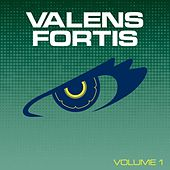 Valens Fortis, Vol. 1 by Various Artists