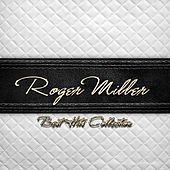 Best Hits Collection of Roger Miller von Roger Miller