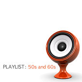 Playlist: 50s and 60s von Various Artists