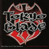 The First Cut's the Deepest de Tokyo Blade