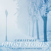 Christmas Ghost Stories by Various Artists