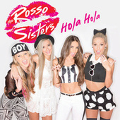 Hola Hola de The Rosso Sisters