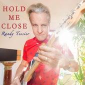Hold Me Close von Randy Tessier
