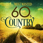 Most Wanted 60s Country by Various Artists