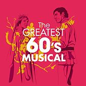 The Greatest 60s Musicals di Various Artists