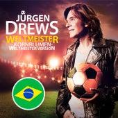 Weltmeister von Jürgen Drews