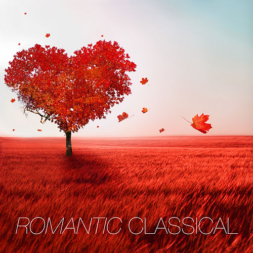Romantic Classical by Various Artists