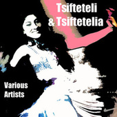 Tsifteteli and Tsiftetelia von Various Artists