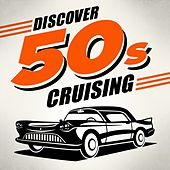 Discover 50s Cruising von Various Artists