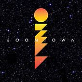 Boomtown by Ozma