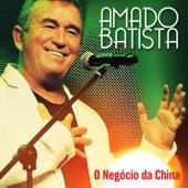 O Negócio da China by Amado Batista