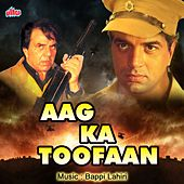Aag Ka Toofan (Original Motion Picture Soundtrack) by Various Artists