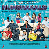 Humshakals (Original Motion Picture Soundtrack) by Himesh Reshammiya