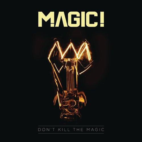Don't Kill the Magic de Magic!