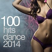 100 Hits Dance 2014 by Various Artists