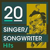 20 Singer Songwriter Hits von Various Artists
