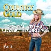 Country Gold - Original Vintage Classic Recordings, Vol. 3 de Various Artists