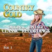 Country Gold - Original Vintage Classic Recordings, Vol. 1 de Various Artists