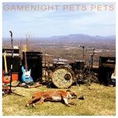 Pets Pets by Gamenight