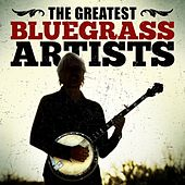 The Greatest Bluegrass Artists de Various Artists