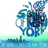 The Great Songs of New York von Various Artists
