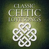 Classic Celtic Love Songs de Various Artists
