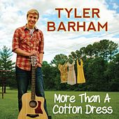 More Than a Cotton Dress by Tyler Barham