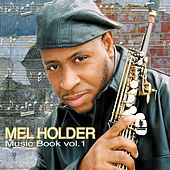 Music Book Volume 1 von Mel Holder