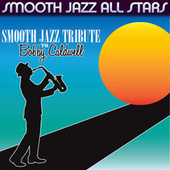 Smooth Jazz Tribute to Bobby Caldwell de Smooth Jazz Allstars