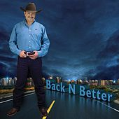 Back-N-Better by Oscar G