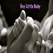 Hey Little Baby by David Wakeling