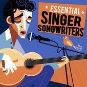 Essential Singer Songwriters de Various Artists