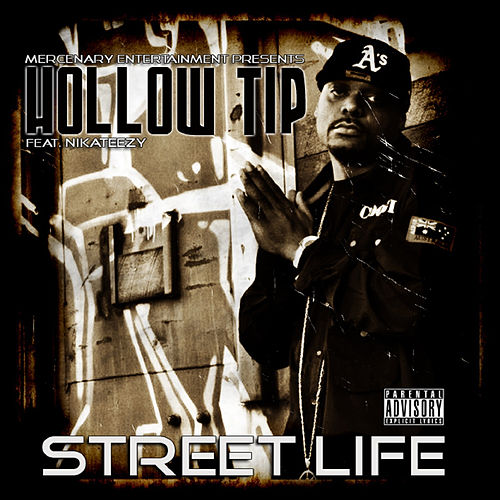 Street Life by Hollow Tip