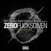 Zero Fucks Given: Volume One de Emilio Rojas