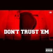 Don't Trust 'Em (feat. Travis Kr8ts, Eastwood, & Gangsta) - Single von Master P