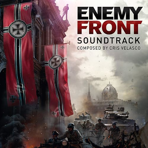 Enemy Front (Original Soundtrack) by Cris Velasco