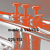 Music & Velvet Vol. VII de Various Artists