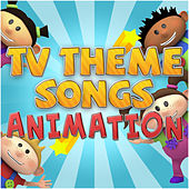 Tv Theme Songs - Animation de Various Artists
