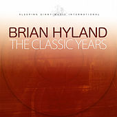 The Classic Years de Brian Hyland