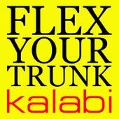Flex Your Trunk by Kalabi