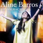 Consagração by Aline Barros