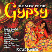 The Music of the Gypsy de Richard Hayman