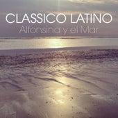 Alfonsina y el Mar - Single de Classico Latino