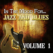 In the Mood For… Jazz and Blues, Vol. 1 de Various Artists