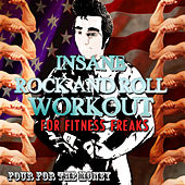 Insane Rock and Roll Workout for Fitness Freaks - Four for the Money von Various Artists