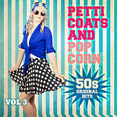 Petticoats and Popcorn - 50s Original Hits, Vol. 3 by Various Artists