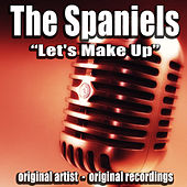 Let's Make Up by The Spaniels