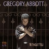 Without You de Gregory Abbott