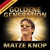 Goldene Generation von Matze Knop